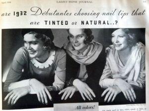 30. léta přinesla i změnu tvaru lakované plochy nehtu. Zatímco půlměsíček dole zůstával přírodní, na oblouček u konce nehtu se názory rozcházely. Jak ukazuje reklama, některé ženy ho stále nechávaly přírodní, jiné ho lakovaly.